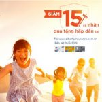 Giảm 15% và nhận quà tặng hấp dẫn tại www.LibertyInsurance.com.vn