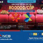 Xem phim thả ga với thẻ ATM của Ngân hàng Quốc Dân