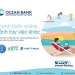 Thanh toán online, rảnh tay việc khác cùng OceanBank