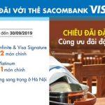 Chiêu đãi đặc biệt cùng ưu đãi đặc quyền với thẻ Sacombank Visa