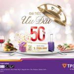 Thưởng thức ngay bữa tiệc ưu đãi dành cho chủ thẻ TPBank