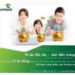 Chương trình khuyến mãi Tri ân đắc lộc – Gửi tiền trúng tiền dành cho khách hàng cá nhân Vietcombank
