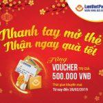 Nhanh tay mở thẻ, nhận ngay quà Tết cùng LienVietPostBank