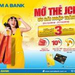 Mở thẻ JCB – Ưu đãi ngập tràn cùng Nam A Bank