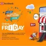 Ưu đãi hoàn tiền với thẻ SeABank vào ngày hội mua sắm trực tuyến Online Friday