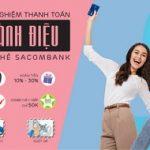 Trải nghiệm thanh toán sành điệu với thẻ Sacombank
