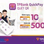 Cuối năm dùng TPBank QuickPay mua gì cũng được giảm giá