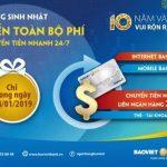 10 năm thành lập - Ngàn ưu đãi lớn trong ngày 14/01/2019 tại BaoViet Bank