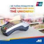 Hệ thống POS và ATM MB chính thức chấp nhận thẻ Unionpay