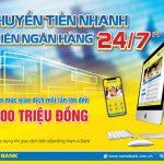 Nam A Bank nâng hạn mức chuyển tiền nhanh liên ngân hàng 24/7 qua eBanking