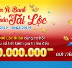 Chương trình khuyến mãi cùng Nam A Bank đón xuân tài lộc