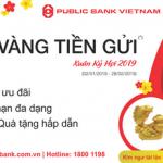 Chương trình Lộc vàng tiền gửi cùng Public Bank Vietnam