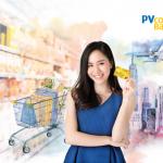 Mở thẻ miễn phí, tích lũy tối đa cùng PVcomBank Mastercard