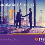 TPBank dành 1.000 tỷ đồng ưu đãi lãi suất cho vay dành cho doanh nghiệp