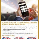 Quét mã QR Pay với Bac A Bank mobile banking nhận ưu đãi lên tới 500.000 VND
