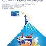 Ưu đãi cho chủ thẻ quốc tế Eximbank Visa tại Dairy Queen