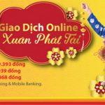 Giao dịch online – Lộc xuân phát tài cùng HDBank