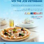 Tận hưởng ưu đãi ẩm thực với thẻ JCB VietinBank