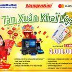 Khuyến mãi Tân Xuân Khai Lộc cho Thẻ LienVietPostBank MasterCard tại Nguyễn Kim