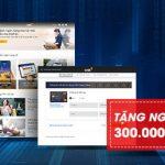 Nhận e-voucher trị giá 300.000 VNĐ ngay khi sử dụng website VIB