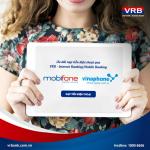 VRB ưu đãi 20% giá trị nạp tiền từ 02 nhà mạng Mobifone và Vinaphone