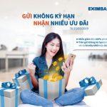 Eximbank triển khai chương trình Gửi không kỳ hạn, nhận nhiều ưu đãi