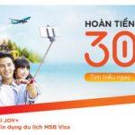 Hoàn tiền 30% cho du lịch hè thêm sảng khoái cùng thẻ tín dụng du lịch MSB Visa