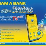 Gửi tiết kiệm trực tuyến hút khách với lãi suất hấp dẫn cùng Nam A Bank