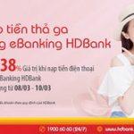 Mừng 8/3 nạp tiền thả ga cùng ebanking HDBank