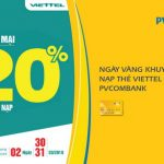 Ngày vàng khuyến mại nạp thẻ Viettel cùng PVcomBank