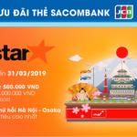 Jetstar ưu đãi đặc biệt cho thẻ Sacombank JCB