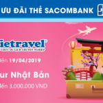 Mua tour Nhật Bản tại Vietravel - Hoàn tiền đến 3.000.000 VND với thẻ Sacombank JCB