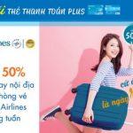Thứ 5 rực rỡ cùng Vietnam Airlines và thẻ thanh toán Sacombank Plus