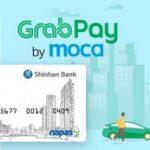 Ưu đãi từ Ví điện tử GrabPay by Moca dành cho chủ thẻ ATM của Ngân hàng Shinhan