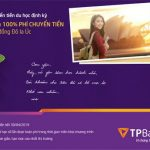 Hoàn 100% phí chuyển tiền du học cho đồng Đô la Úc với TPBank