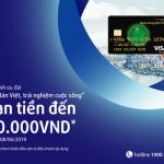 Hoàn tiền đến 500,000 đồng và tặng điểm thưởng khi mở thẻ Visa Bản Việt