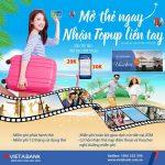 Mở thẻ ngay - Nhận topup liền tay cùng VietABank