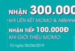 Tặng 300.000 đồng khi liên kết tài khoản ABBank với Ví MoMo