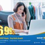Vay kinh doanh tại BaoViet Bank lãi suất chỉ từ 6,99%/năm