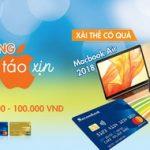 Mở thẻ tín dụng - Hái ngay táo xịn cùng Sacombank
