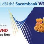 Now ưu đãi đặc biệt cho thẻ Sacombank Visa