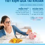 Nhiều ưu đãi khi nhận lãi tiết kiệm qua tài khoản thanh toán VietinBank