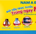 Gửi tiền trực tuyến - Trúng ngay Macbook cùng Nam A Bank