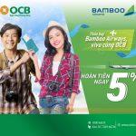 Thỏa bay Bamboo Airways - Vi vu cùng OCB
