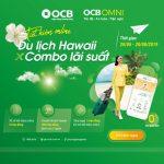 Ưu đãi lớn nhất mùa hè dành cho khách hàng OCB gửi tiết kiệm online