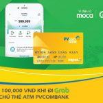 Tặng 100,000đ khi đi Grab cho chủ thẻ ATM PVcomBank