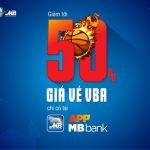 Duy nhất ưu đãi lên đến 50% khi mua vé bóng rổ qua App MB Bank