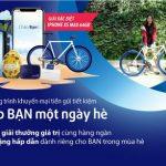 Khởi động mùa hè với nhiều quà tặng và giải thưởng giá trị từ chương trình khuyến mãi Gặp bạn một ngày hè của Viet Capital Bank