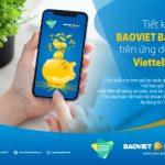 Gửi tiết kiệm BaoViet Bank trên ứng dụng ViettelPay