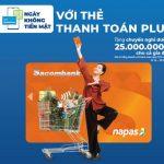 Ngày không tiền mặt với thẻ Sacombank Plus